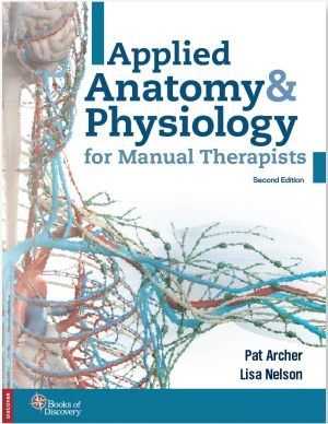 Cover image of Applied Anatomy & Physiology for Manual Therapists from Books of Discovery